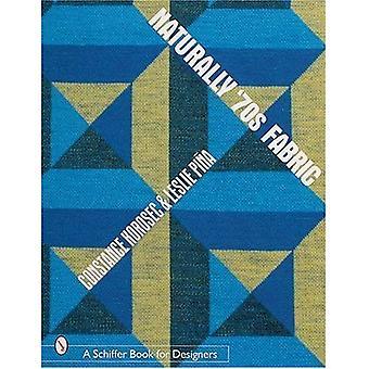 Naturalnie 70 tkaniny (Schiffer książki dla projektantów)