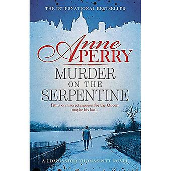 Murder on the Serpentine (Thomas Pitt Mystery, Book 32): A royal murder mystery from the streets of Victorian London (Thomas� Pitt Mystery)