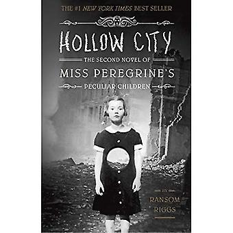 Ihåliga stad: Andra roman i Miss peregrines barn ('s Miss Peregrine säregna barn)