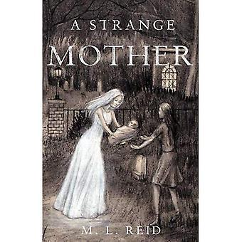 Een vreemde moeder