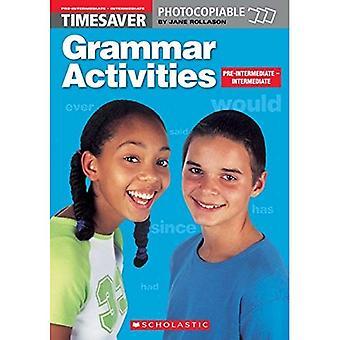 Grammar Activities: Pre-intermediate/Intermediate (Timesaver): Pre-intermediate and Intermediate