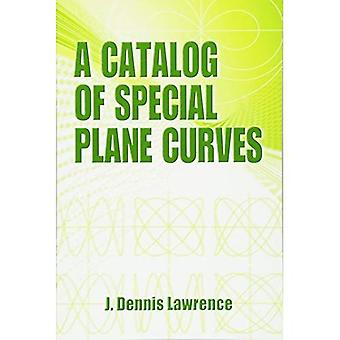 A Catalog of Special Plane Curves (Dover Books on Mathematics)