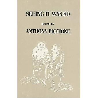 Seeing It Was So (American� Poets Continuum (Paperback))
