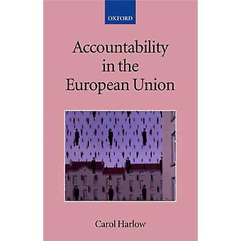 Accountability in the European Union by Harlow & Carol