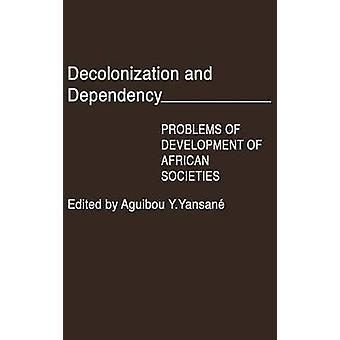 إنهاء الاستعمار والتبعية مشاكل التنمية للمجتمعات الأفريقية التي يانساني آند أجويبو Y.