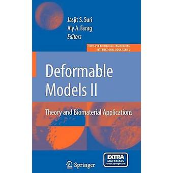 Deformable Models Theory and Biomaterial Applications With CDROM by Suri & Jasjit S.