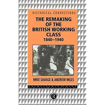 イギリスの労働階級によって野蛮人・ マイケル ・ 18401940 のリメイク