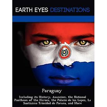 その歴史を含むパラグアイ、アスンシオンの英雄の国立パンテオンザパラシオデロスロペスラサンティシマトリニダードデパラナ Dummel & エリザベス