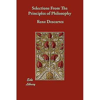 Selezioni dai principi della filosofia di Descartes & Rene