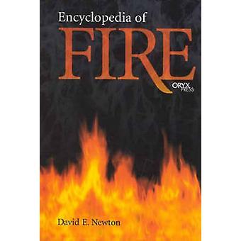 Encyclopedie van brand door Newton & David E.