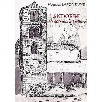 Andorre 10.000 ans dhistoire by Lafontaine & Hugues