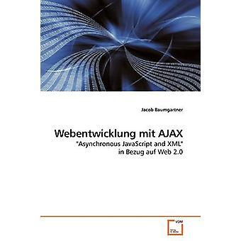 Webentwicklung mit AJAX by Baumgartner & Jacob