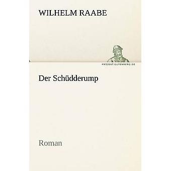 Der Schudderump von Raabe & Wilhelm