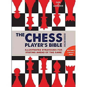 Chess Player's Bible by James Eade - Al Lawrence - 9781845436018 Book