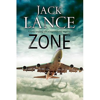 Zone - A Paranormal Thriller by Jack Lance - 9780727895486 Book