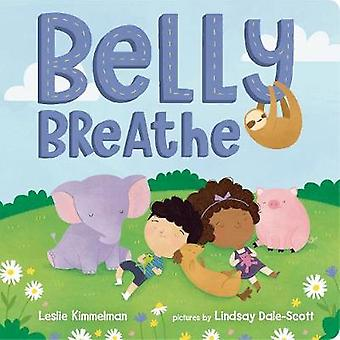 Belly Breathe by Leslie Kimmelman - 9780807521670 Book