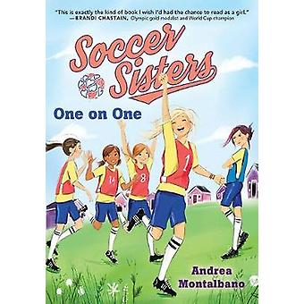 One on One by Andrea Montalbano - 9781492644873 Book