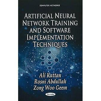 Artificial Neural Network Training & Software Implementation Techniqu