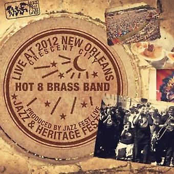 Hot 8 Brass Band - Live at Jazzfest 2012 [CD] USA import
