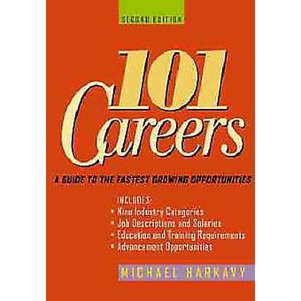 101 Careers - A Guide to the Fastest-growing Opportunities (2nd Revise
