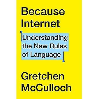 Parce qu'Internet : Comprendre les nouvelles règles de la langue