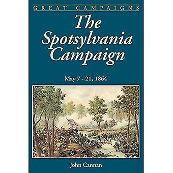 The Spotsylvania Campaign: May 7-21, 1864 (Classic Military History)
