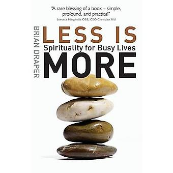 Less Is More by Draper & Brian