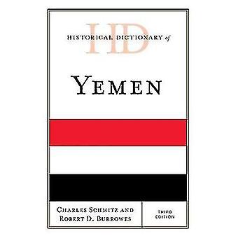 Historical Dictionary of Yemen by Schmitz