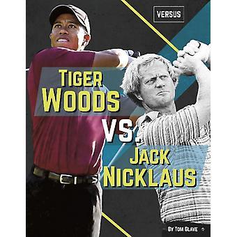 Versus Tiger Woods vs Jack Nicklaus