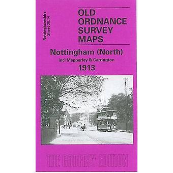 Nottingham (North) 1913 - Nottinghamshire Sheet  38.14 by Ron Blake -