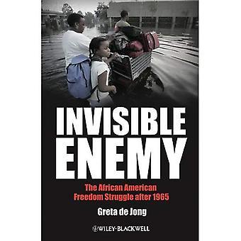 Unsichtbaren Feind: Die afroamerikanische Freiheitskampf nach 1965