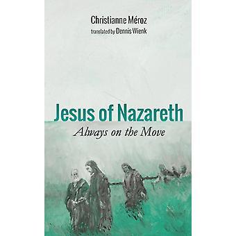 Jeesus Nasaretilainen, kirjoittanut Christianne Meroz