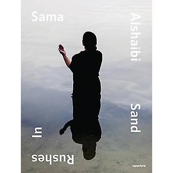 Sama Alshaibi - Sand Rushes in by Sama Alshaibi - Isabella Ellheh Hugh