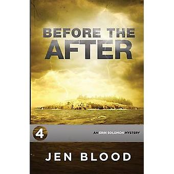Before the After Book 4 The Erin Solomon Mysteries door Blood & Jen