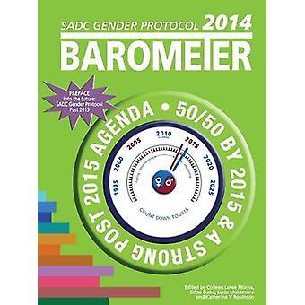 SADC Gender Protocol 2014 Barometer by Morna & Colleen Lowe