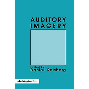 Auditory Imagery by Reisberg & Daniel