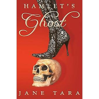 Hamlets Ghost Shakespeare Sisters by Tara & Jane