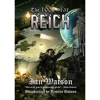 The 1000 Year Reich by Watson & Ian