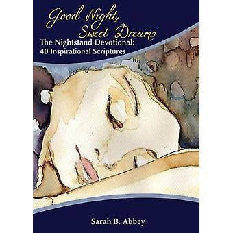 The Nightstand Devotional 40 Inspirational Scriptures by Abbey & Sarah B.