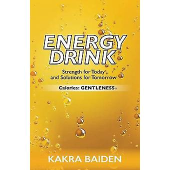 ENERGY DRINK CALORIESGENTLENESS by BAIDEN & KAKRA