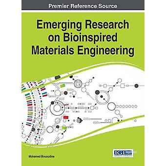 Emerging Research on Bioinspired Materials Engineering by Bououdina & Mohamed