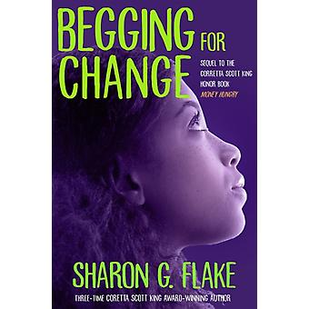 Begging For Change by Sharon Flake