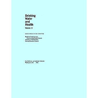 Drinking Water and Health - - Volume 4 by Board on Toxicology and Envi