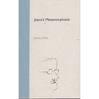Joyce's Metamorfosi di Stanley Sultan - 9780813021058 Libro