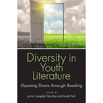 Diversity in Youth Literature - Opening Doors Through Reading by Jamie