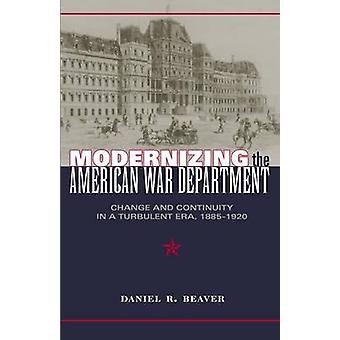 Modernizing the American War Department - Change and Continuity in a T