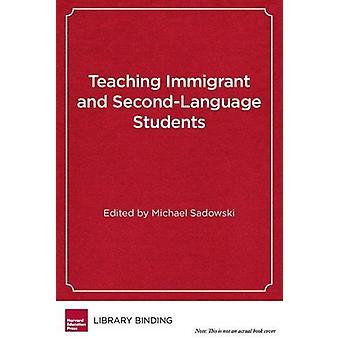 Enseigner aux étudiants immigrants et en langue seconde - Stratégies pour Succe