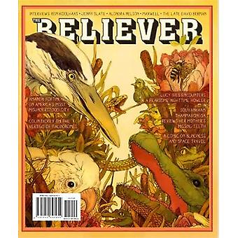 The Believer - Issue 129 - February/March by Carol C. Harter Black Mou