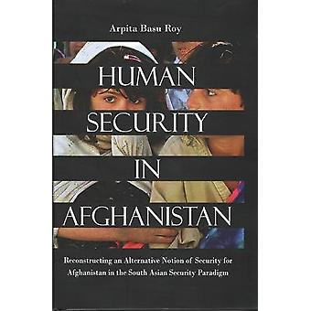Human Security in Afghanistan by Arpita Basu Roy - 9788182747401 Book