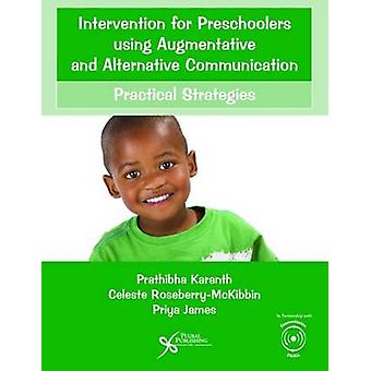 Intervention for Preschoolers Using Augmentative and Alternative Comm